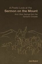 A Poetic Look at the Sermon on the Mount : And Other Sayings from the...