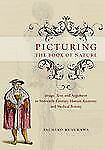 Picturing the Book of Nature: Image, Text, and Argument in Sixteenth-Century Hum