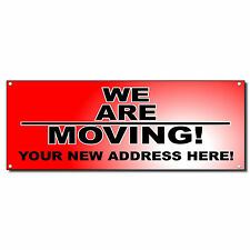 We Are Moving Business Vinyl Banner Sign W/ Grommets 2 ft x 4 ft