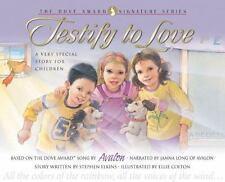 Testify to Love: A Very Special Story for Children with CD (Audio) (Dove Award S