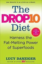 The Drop 10 Diet: Add to Your Plate to Lose the Weight - LikeNew - Danziger, Luc