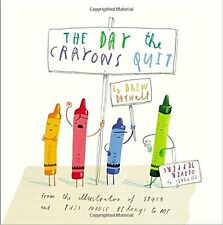The Day the Crayons Quit by Drew Daywalt (1st edition) (3 - 7 years) (Hardcover)