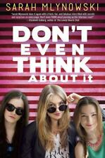 DON'T EVEN THINK ABOUT IT (9780385737388) - SARAH MLYNOWSKI (HARDCOVER) NEW