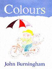 John Burningham Colours Very Good Book