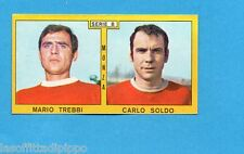 PANINI CALCIATORI 1969/70-Figurina- TREBBI+SOLDO - MONZA -Recuperata