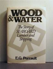 Wood and Water, Seaboard Lumber and Shipping, British Columbia, Timber