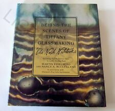BEHIND THE SCENES OF TIFFANY GLASSMAKING-THE NASH NOTEBOOKS-HARDCOVER-VERY GOOD!