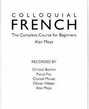 Colloquial: Colloquial French : A Complete Language Course by Alan Moys...