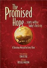 The Promised Hope: ...starts with a baby's first cry (Excel) by Tom Fettke, Rus