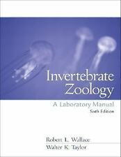 Invertebrate Zoology by Robert L. Wallace and Walter K. Taylor (2002,...