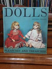 Dolls: Pleasures and Treasures by Antonia Fraser Book