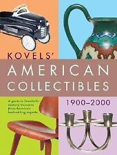 Kovels' American Collectibles 1900-2000-ExLibrary