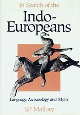In Search Indo-Europeans Proto-Celtic Aryan Scandinavian Viking Scythian German