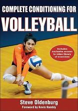 Complete Conditioning for Volleyball [Paperback] [Oct 08, 2014] Oldenburg, Steve
