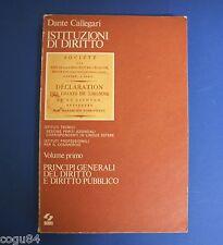 Istituzioni di diritto - Dante Callegari -Vol. I -Diritto Pubblico - Ed.SEI 1975