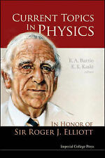 Current Topics in Physics: In Honor of Sir Roger J. Elliott, , Very Good Book