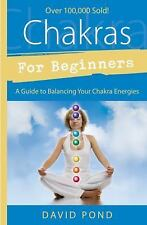 Chakras for Beginners:A Guide to Balancing Your Chakra Energies