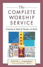 (New) The Complete Worship Service by Kevin Navarro