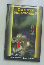 Qui A Peur Des Fantomes - Sylvie Desrosiers