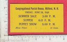 8729 Congregational Parish House 1940 puppet show ticket Milford, NH puppetry