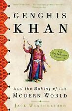 Genghis Khan and the Making of the Modern World by Weatherford, Jack