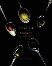 The Olive Oil and Vinegar Lover's Cookbook by Emily Lycopolus (2015, Hardcover)
