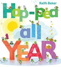 2DAY SHIPPING | Hap-Pea All Year (The Peas Series), HARDCOVER, Keith Baker