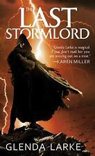 The Last Stormlord, Larke, Glenda, Good Condition, Book