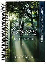 NEW The Book of Psalms: The Heart of the Word: Book 1 by Kevin Swanson Spiral