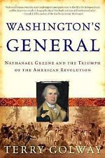 Washington's General: Nathanael Greene and the Triumph of the American Revolutio