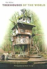 Treehouses of the World by Peter Nelson (2004, Hardcover)