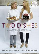 Two Dishes : Mother and Daughter: Two Cooks,Two Lifestyles;FREE SHIPPING