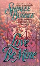Love Be Mine, Shirlee Busbee, 0446605301, Book, Acceptable