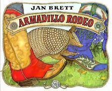 Armadillo Rodeo by Jan Brett (1995, Hardcover)