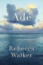 Adé: A Love Story