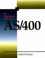 The Programmer's Guide to the AS400