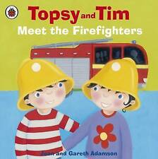 Topsy and Tim Meet the Firefighters by Jean Adamson