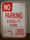 NO PARKING EXCEPT FOR DIRTBIKE LOVERS SIGN, 12 X 18, SIGN02WF, MX, MOTORCYCLE