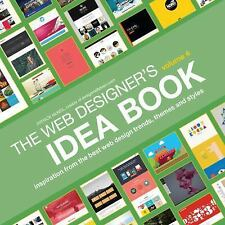 Web Designer's Idea Book, Volume 4: Inspiration from the Bes