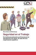 Seguridad en el Trabajo by Gil Montelongo Maria Dolores (2011, Paperback)