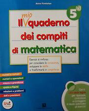Il mio quaderno dei compiti di Matematica 5ª   Scuola Primaria. C. Signorelli