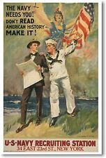The Navy Needs You! - Don't Read American History MAKE IT! - NEW Vintage POSTER