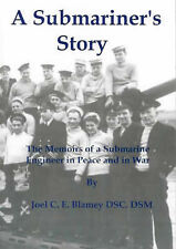 A Submariner's Story: The Memoirs of a Submarine Engineer in Peace and-ExLibrary