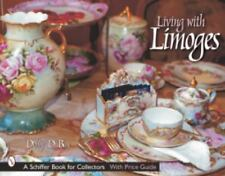LIVING WITH LIMOGES - NEW HARDCOVER BOOK