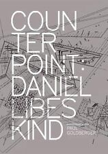 Counterpoint: Daniel Libeskind in Conversation with Paul Goldberger-ExLibrary