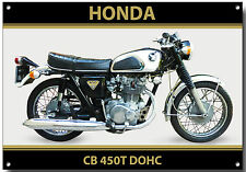 HONDA CB450T DOHC MOTORCYCLE METAL SIGN.VINTAGE HONDA MOTORCYCLES.CLASSIC BIKES.