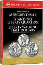 The Official Red Book: A Guide Book of Mercury Dimes, Standing Liberty Quarters