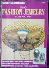 Fimo Fashion Jewelry Creative Hobbies #1 Simple Easy Do It Yourself 1990 Rare!