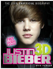 100% Justin Bieber 3D: The Unofficial Biography, Parker, Evie