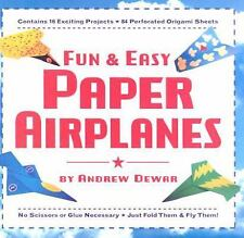 Fun and Easy Paper Airplanes by Andrew Dewar (2008, Paperback)